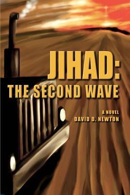 Jihad: The Second Wave