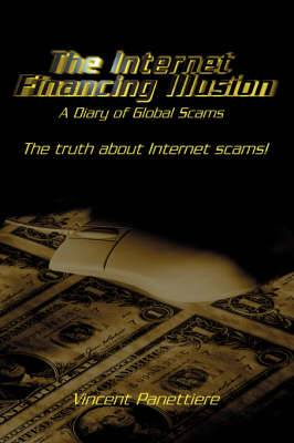 The Internet Financing Illusion: A Diary of Global Scams