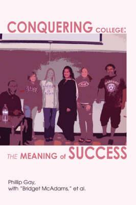 Conquering College: The Meaning of Success