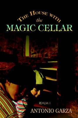 The House with the Magic Cellar: Realm: I