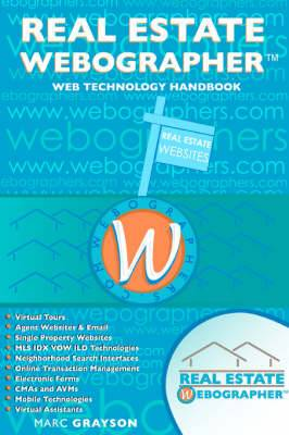 Real Estate Webographertm: Web Technology Handbook