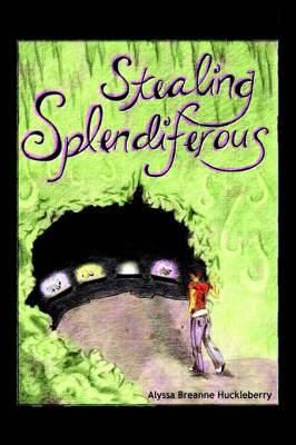 Stealing Splendiferous