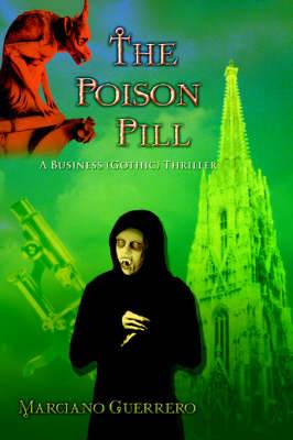 The Poison Pill: A Business (Gothic) Thriller
