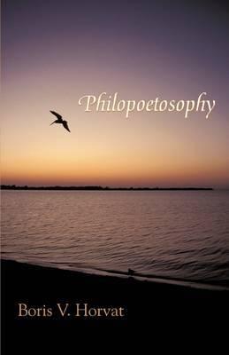 Philopoetosophy