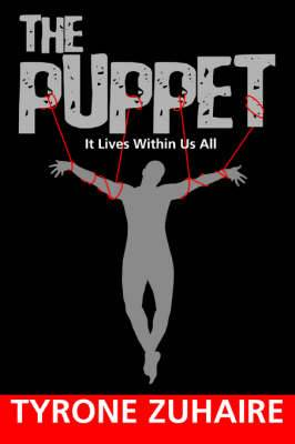 The Puppet: It Lives Within Us All