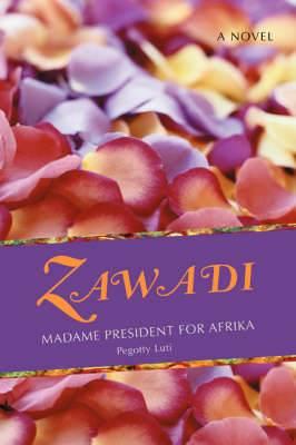 Zawadi: Madame President for Afrika