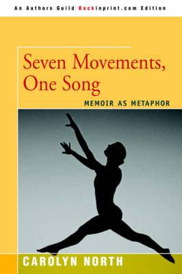Seven Movements, One Song: Memoir as Metaphor