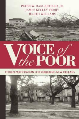 Voice of the Poor: Citizen Participation for Rebuilding New Orleans