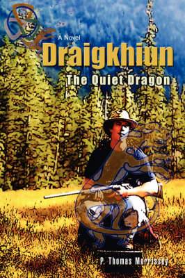Draigkhiun: The Quiet Dragon