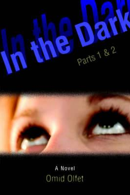 In the Dark: Parts 1 & 2