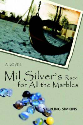 Mil Silver's Race for All the Marbles