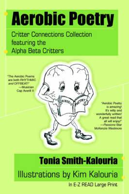 Aerobic Poetry: Critter Connections Collection Featuring the Alpha Beta Critters