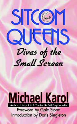 Sitcom Queens: Divas of the Small Screen