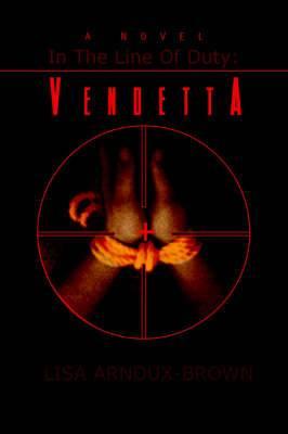 In the Line of Duty: Vendetta