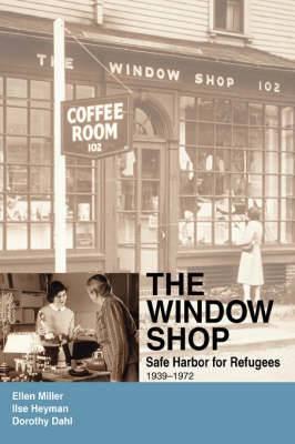 The Window Shop: Safe Harbor for Refugees