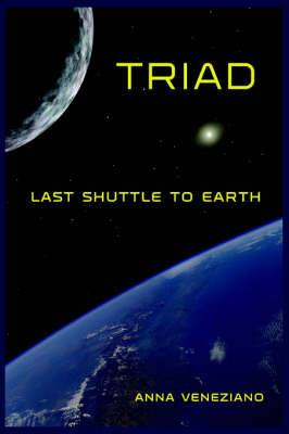 Triad: Last Shuttle to Earth