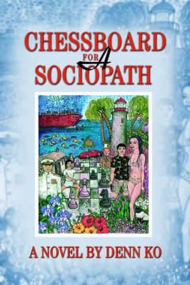 Chessboard for a Sociopath