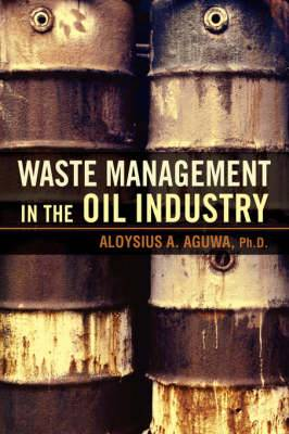 Waste Management in the Oil Industry