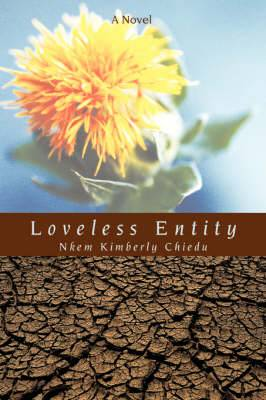 Loveless Entity