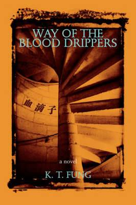 Way of the Blood Drippers