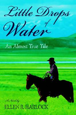 Little Drops of Water: An Almost True Tale