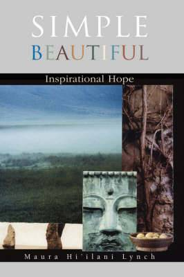 Simple Beautiful: Inspirational Hope