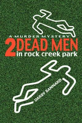 Two Dead Men in Rock Creek Park