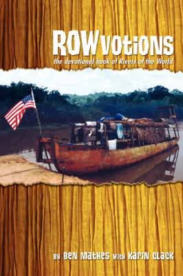 Rowvotions: The Devotional Book of Rivers of the World