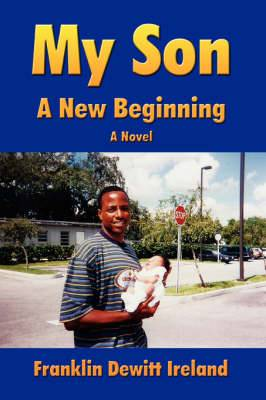 My Son: A New Beginning