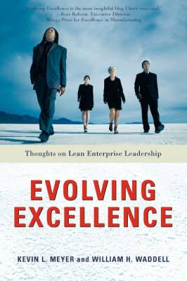 Evolving Excellence: Thoughts on Lean Enterprise Leadership