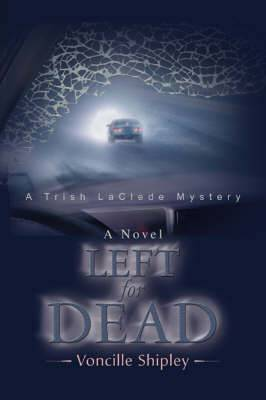 Left for Dead: A Trish Laclede Mystery