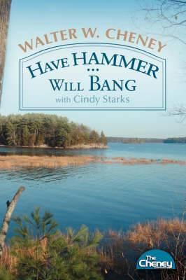 Have Hammer ... Will Bang
