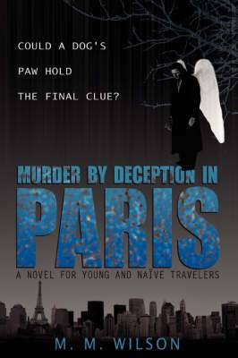 Murder by Deception in Paris: Could a Dog's Paw Hold the Final Clue?