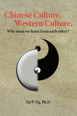 Chinese Culture, Western Culture: Why Must We Learn from Each Other?