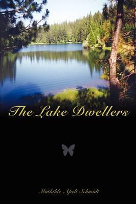 The Lake Dwellers