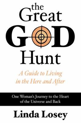 The Great God Hunt: The Workings of the Universe Revealed