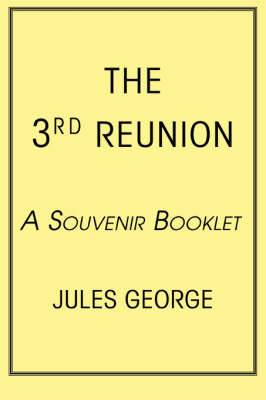 The 3rd Reunion: A Souvenir Booklet
