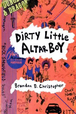 Dirty Little Altar Boy