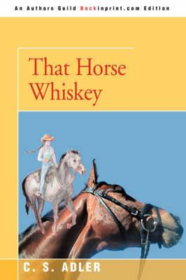 That Horse Whiskey