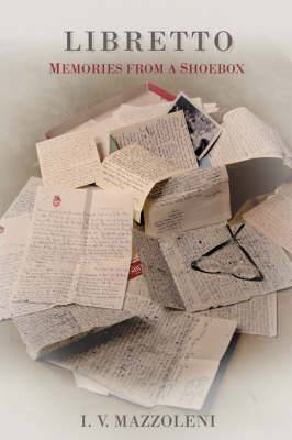 Libretto: Memories from a Shoebox