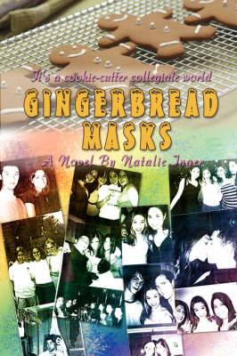 Gingerbread Masks: It's a Cookie-Cutter Collegiate World