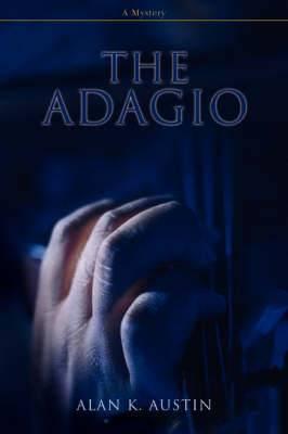 The Adagio: A Mystery