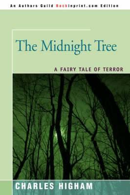 The Midnight Tree: A Fairy Tale of Terror