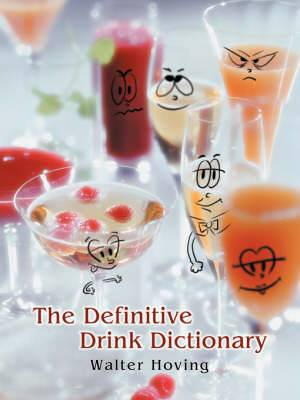 The Definitive Drink Dictionary