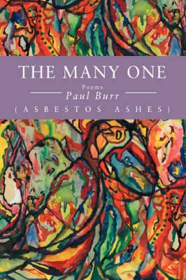 The Many One: (Asbestos Ashes)