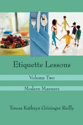 Etiquette Lessons: Volume Two