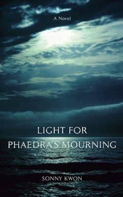 Light for Phaedra's Mourning