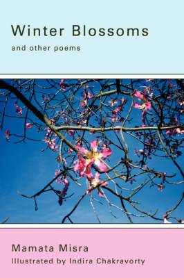 Winter Blossoms: And Other Poems