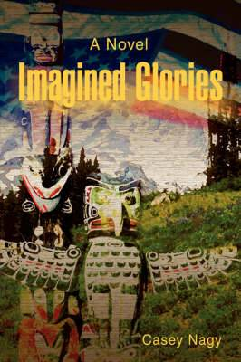 Imagined Glories