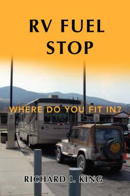 RV Fuel Stop: Where Do You Fit In?